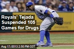 Royals' Tejada Suspended 105 Games for Drugs