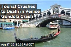 Venice Tourist Crushed to Death in Gondola Crash