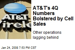 AT&T's 4Q Numbers Bolstered by Cell Sales