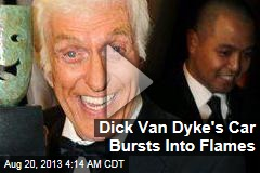 Dick Van Dyke's Car Bursts Into Flames