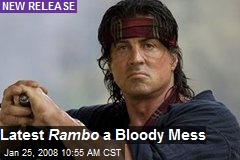 Latest Rambo a Bloody Mess