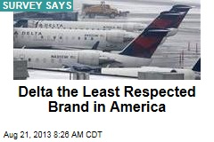 Delta the Least Respected Brand in America