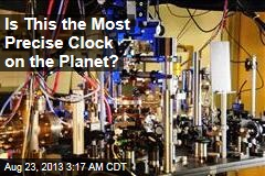Is This the Most Precise Clock on the Planet?