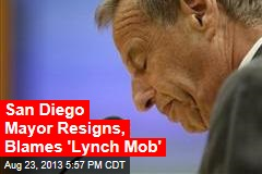 San Diego Mayor Resigns