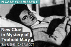 New Clue in Mystery of Typhoid Mary