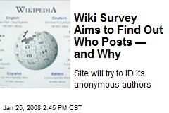 Wiki Survey Aims to Find Out Who Posts — and Why