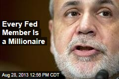 Every Fed Member Is a Millionaire