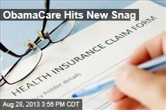 ObamaCare Hits New Snag