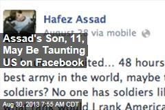 Assad's Son, 11, May Be Taunting US on Facebook