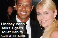 Lindsey Vonn Talks Tiger's Toilet Habits