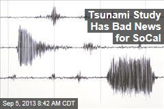 Tsunami Study Has Bad News for SoCal