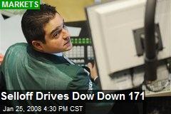 Selloff Drives Dow Down 171
