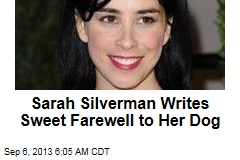 Sarah Silverman Writes Sweet Farewell to Her Dog