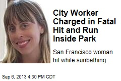 City Worker Charged in Fatal Hit and Run Inside Park