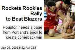 Rockets Rookies Rally to Beat Blazers