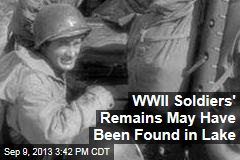 WWII Soldiers' Remains May Have Been Found in Lake