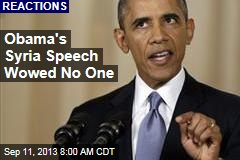 Obama's Syria Speech Wowed No One