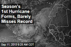 Season's 1st Hurricane Forms, Barely Misses Record