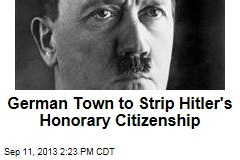 German Town to Strip Hitler's Honorary Citizenship