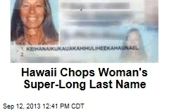 Hawaii Chops Woman's Über-Long Last Name