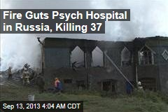 12 Dead, 20 Missing in Russia Hospital Fire