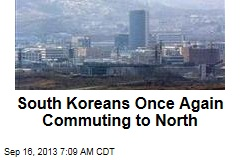 South Koreans Once Again Commuting to North