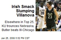 Irish Smack Slumping Villanova
