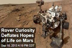 Mars Rover Deflates Hopes of Life on Mars