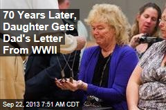 70 Years Later, Daughter Gets Dad's Letter From WWII