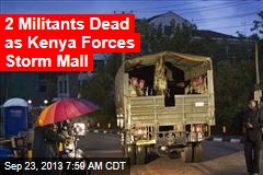 Blasts, Gunfire as Kenya Mall Siege Enters 3rd Day