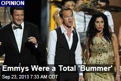 Emmys Were a Total 'Bummer'