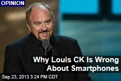 Why Louis CK Is Wrong About Smartphones