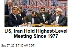 US, Iran Hold Highest-Level Meeting Since 1977