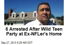 6 Arrested After Wild Teen Party at Ex-NFLer's Home