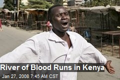 River of Blood Runs in Kenya
