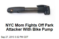NYC Mom Fights Off Park Attacker With Bike Pump