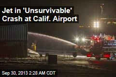 Small Jet Crashes Into Calif. Airport