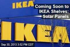 Coming Soon to IKEA Shelves: Solar Panels