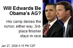 Will Edwards Be Obama's AG?