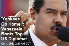 Venezuela Expels Top US Diplomat