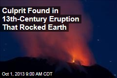 Culprit Found in 13-Century Eruption That Rocked Earth