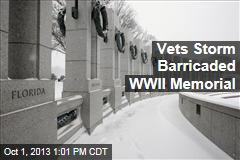 Vets Storm Barricaded WWII Memorial