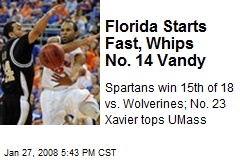 Florida Starts Fast, Whips No. 14 Vandy