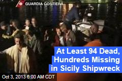 At Least 94 Dead, Hundreds Missing in Sicily Shipwreck