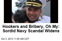 Hookers and Bribery, Oh My: Sordid Navy Scandal Widens