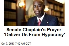 Senate Chaplain's Prayer: 'Deliver Us From Hypocrisy'
