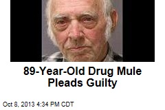 89-Year-Old Drug Mule Pleads Guilty