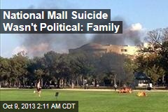 Family: National Mall Suicide Wasn't Political