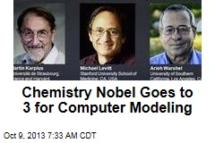 Chemistry Nobel Goes to 3 for Computer Modeling