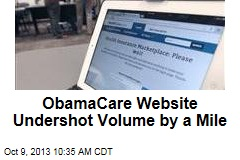 ObamaCare Website Undershot Volume by a Mile